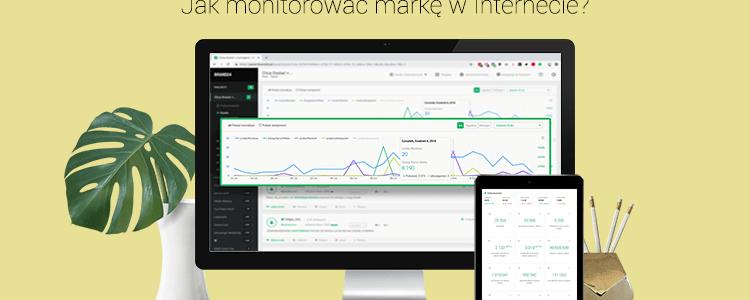Jak monitorować markę w Internecie?